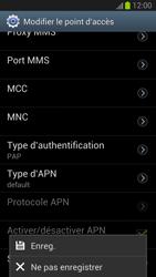 Samsung Galaxy S III - Internet et roaming de données - Configuration manuelle - Étape 14