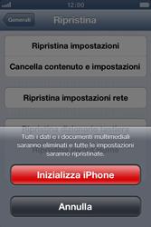 Apple iPhone 4 - Dispositivo - Ripristino delle impostazioni originali - Fase 7