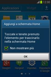 Samsung Galaxy Fame Lite - Operazioni iniziali - Installazione di widget e applicazioni nella schermata iniziale - Fase 5