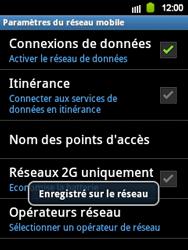 Samsung Galaxy Y - Réseau - Sélection manuelle du réseau - Étape 11