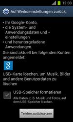 Samsung Galaxy S II - Gerät - Zurücksetzen auf die Werkseinstellungen - Schritt 6