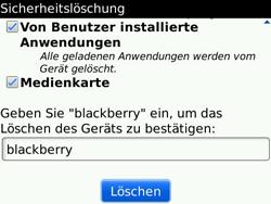 BlackBerry Bold - Fehlerbehebung - Handy zurücksetzen - 10 / 11