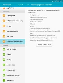 Samsung T815 Galaxy Tab S2 9.7 (SM-T815) - Instellingen aanpassen - Fabrieksinstellingen terugzetten - Stap 6