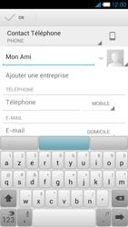 Bouygues Telecom Ultym 4 - Contact, Appels, SMS/MMS - Ajouter un contact - Étape 7