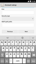 Huawei Ascend G6 - E-mail - Manual configuration IMAP without SMTP verification - Step 11