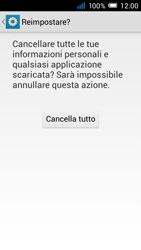 Alcatel Pop C7 - Dispositivo - Ripristino delle impostazioni originali - Fase 8