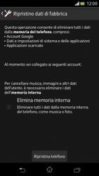 Sony Xperia V - Dispositivo - Ripristino delle impostazioni originali - Fase 7
