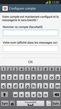 Samsung N9005 Galaxy Note III LTE - E-mail - Configuration manuelle - Étape 18
