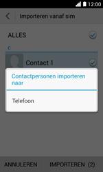 Huawei Ascend Y330 - Contacten en data - Contacten kopiëren van SIM naar toestel - Stap 8