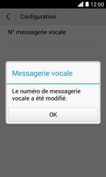 Huawei Ascend Y330 - Messagerie vocale - configuration manuelle - Étape 12