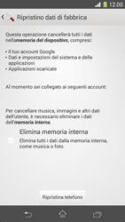 Sony Xperia Z1 Compact - Dispositivo - Ripristino delle impostazioni originali - Fase 7