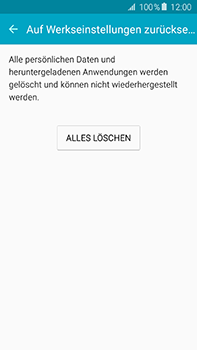 Samsung Galaxy A8 - Gerät - Zurücksetzen auf die Werkseinstellungen - Schritt 7