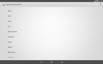 Sony Xperia Tablet Z2 LTE - Internet - Manuelle Konfiguration - Schritt 9