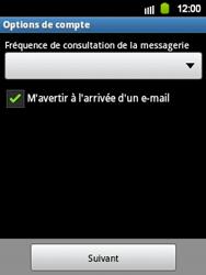 Samsung S5360 Galaxy Y - E-mail - Configuration manuelle - Étape 12