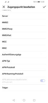 Huawei P30 Lite - Internet und Datenroaming - Manuelle Konfiguration - Schritt 15