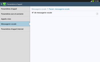 Samsung P5220 Galaxy Tab 3 10-1 LTE - Messagerie vocale - configuration manuelle - Étape 12