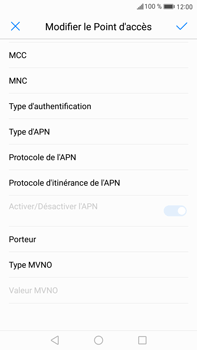 Huawei Mate 9 - Internet et roaming de données - Configuration manuelle - Étape 11