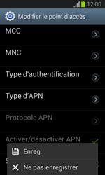 Samsung Galaxy Trend Lite - Internet et roaming de données - Configuration manuelle - Étape 16