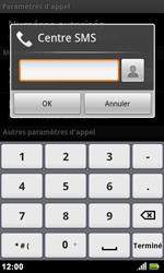 Acer Liquid Metal S120 - SMS - configuration manuelle - Étape 6