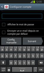 Samsung Galaxy Express - E-mail - Configuration manuelle - Étape 6