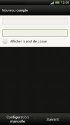 HTC Z520e One S - E-mail - Configuration manuelle - Étape 7