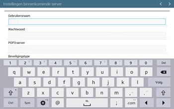 Samsung T535 Galaxy Tab 4 10-1 - E-mail - Account instellen (POP3 zonder SMTP-verificatie) - Stap 8