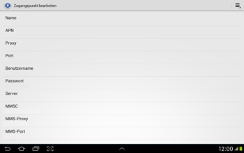 Samsung Galaxy Tab 2 10.1 - Internet und Datenroaming - Manuelle Konfiguration - Schritt 11