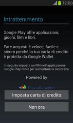 Samsung Galaxy S III Mini - Applicazioni - Configurazione del negozio applicazioni - Fase 13