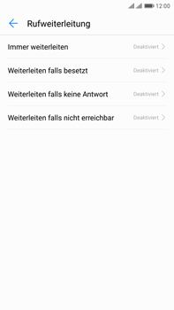 Huawei Mate 9 Pro - Anrufe - Rufumleitungen setzen und löschen - Schritt 6