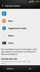 HTC One - Dispositivo - Ripristino delle impostazioni originali - Fase 7