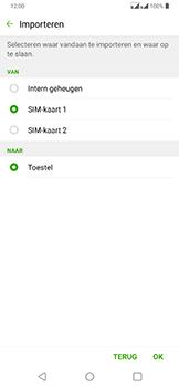LG g7-fit-dual-sim-lm-q850emw-android-pie - Contacten en data - Contacten kopiëren van SIM naar toestel - Stap 9