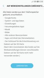 Samsung Galaxy A5 (2016) - Android Nougat - Gerät - Zurücksetzen auf die Werkseinstellungen - Schritt 7