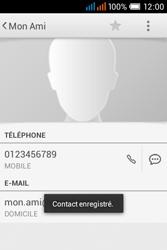 Alcatel OT-4015X Pop C1 - Contact, Appels, SMS/MMS - Ajouter un contact - Étape 13
