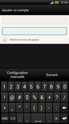 HTC One X - E-mail - Configuration manuelle - Étape 7