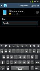 Samsung I9505 Galaxy S IV LTE - Internet - Hoe te internetten - Stap 7