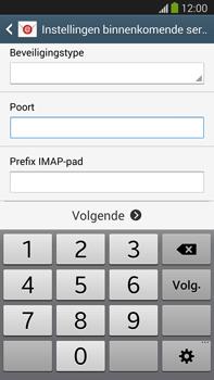 Samsung N9005 Galaxy Note III LTE - E-mail - Account instellen (IMAP zonder SMTP-verificatie) - Stap 10