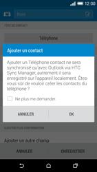 HTC Desire 816 - Contact, Appels, SMS/MMS - Ajouter un contact - Étape 6