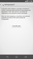 Sony Xperia Z1 - Dispositivo - Ripristino delle impostazioni originali - Fase 8