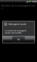 HTC A8181 Desire - Messagerie vocale - configuration manuelle - Étape 8