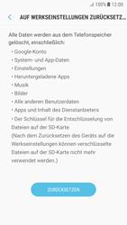 Samsung Galaxy A5 (2017) - Android Nougat - Gerät - Zurücksetzen auf die Werkseinstellungen - Schritt 7