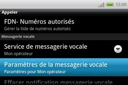 HTC A810e ChaCha - Messagerie vocale - configuration manuelle - Étape 6