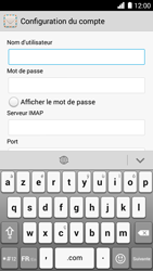 Huawei Ascend G6 - E-mail - Configuration manuelle - Étape 10