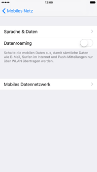 Apple iPhone 6 Plus - iOS 10 - Internet - Manuelle Konfiguration - Schritt 7