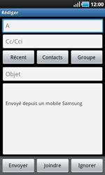 Samsung I9000 Galaxy S - E-mail - envoyer un e-mail - Étape 4