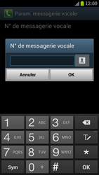 Samsung I9300 Galaxy S III - Messagerie vocale - configuration manuelle - Étape 8